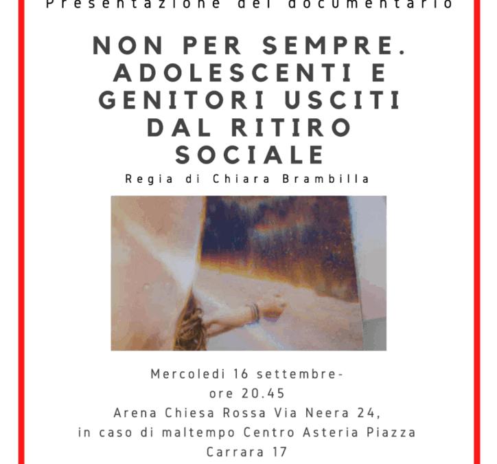 Non per sempre. Voci di adolescenti e genitori usciti dal ritiro sociale – 16 settembre 2020, Milano